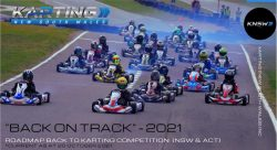 Roadmap Back to Karting Competition (NSW & ACT)  20 October 2021